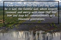 Know therefore that the Lord they God